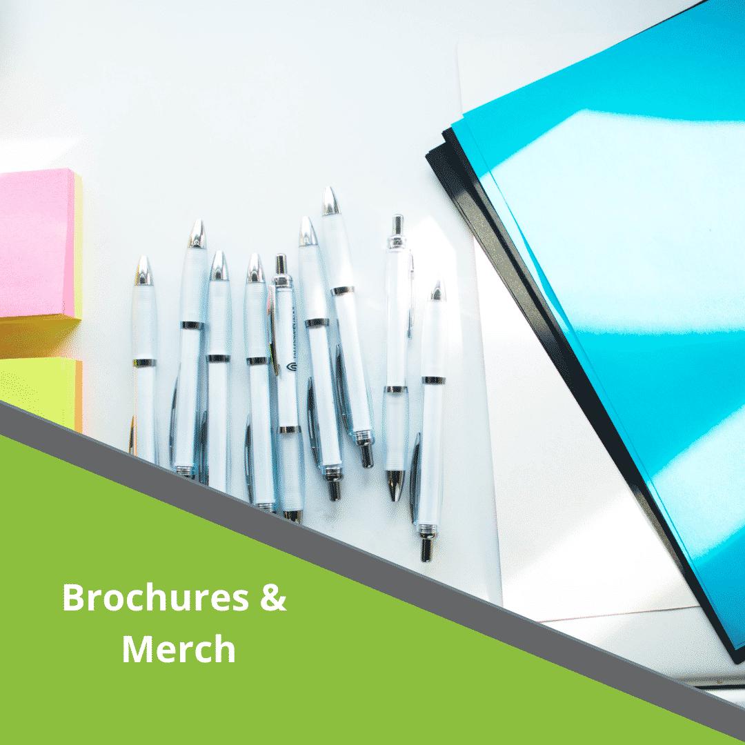 brochures & Merch